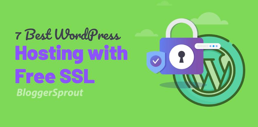 Best WordPress Hosting with Free SSL